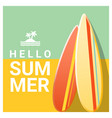 hello summer background with colorful surfboards vector image