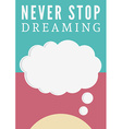 Dream poster vector image vector image