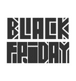 black friday lettering vector image