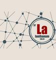 lanthanum chemical element vector image