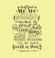 hand lettering we are his workmanship created in vector image