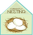 Currently Nesting vector image