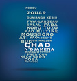 Chad map made with name of cities vector image