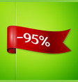 Red ribbon with text ninety five percent discount vector image
