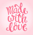 made with love vector image