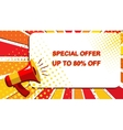 Megaphone with SPECIAL OFFER UP TO 80 PERCENT OFF vector image