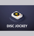 disc jockey isometric icon isolated on color vector image