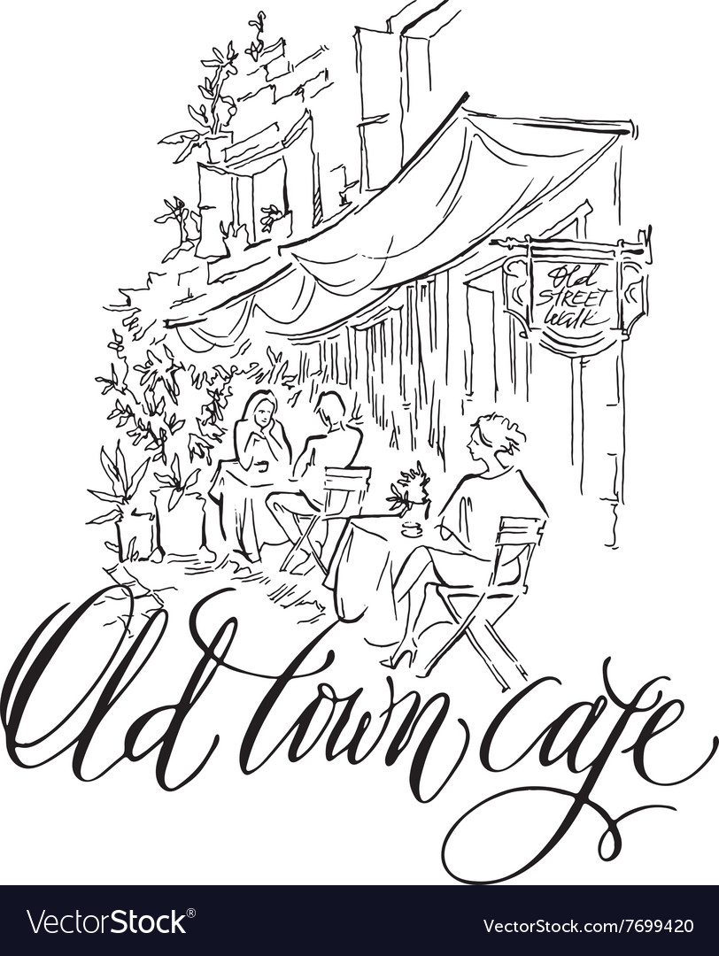 Sketch of old street old town cafe vector