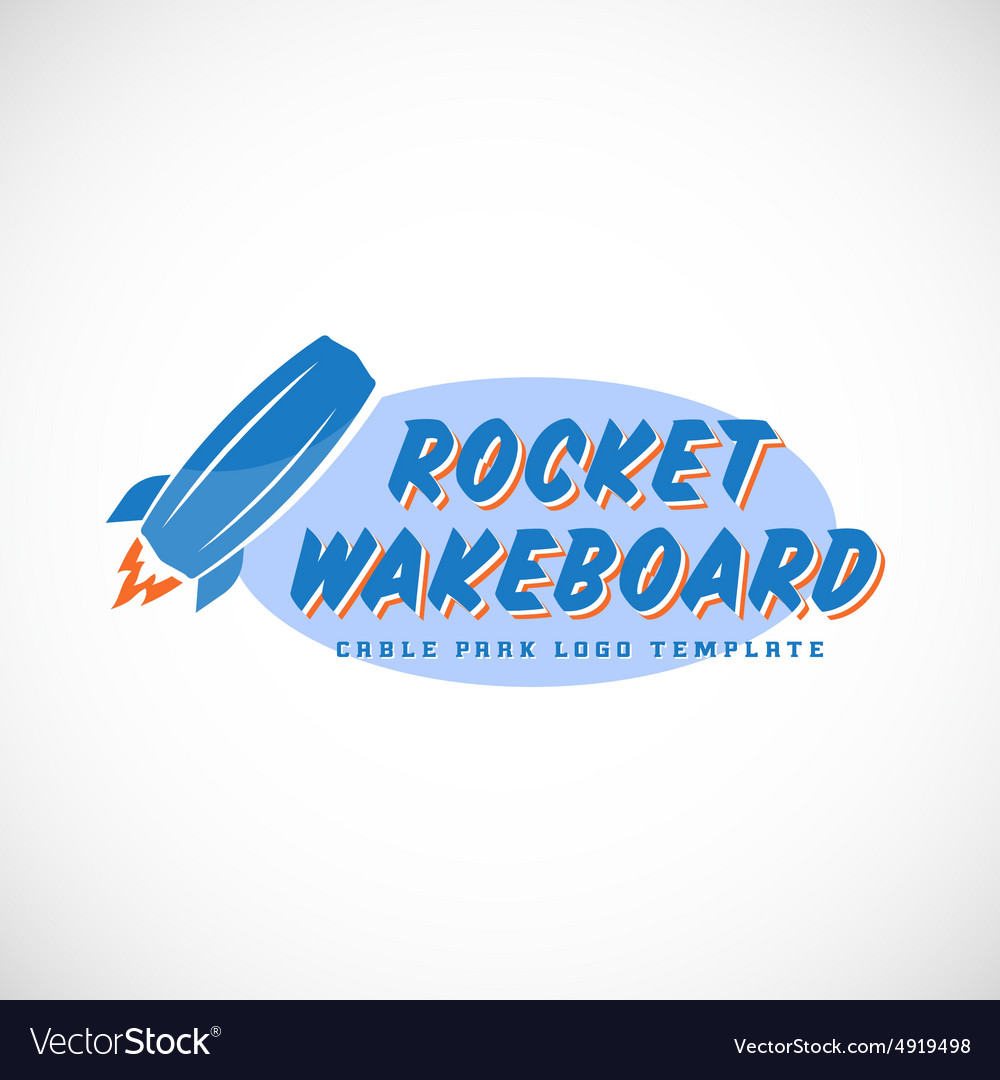 Rocket wake board abstract cable park logo vector