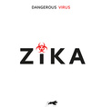 Stop zika Dangerous virus Caution virus threat vector image