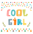 Cool girl card Cute greeting card vector image