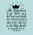 Bible verse the kingdom of god is not meat and vector image
