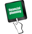 keyboard key with financial planning button vector image