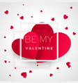 be my valentine - greeting card red hearts with vector image