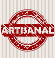 Grunge rubber stamp with ARTISANAL vector image vector image