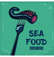 sea food vintage poster with fork and octopus vector image