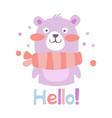 cute cartoon teddy bear toy bear saying hello vector image
