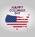 holiday in the us columbus day vector image