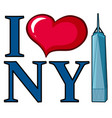 i love new york sign with skyscraper vector image