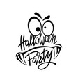 halloween night party monster hand lettering with vector image