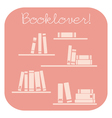 Books on the shelves icon and booklover text vector image vector image