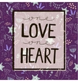love quote lettering on floral purple vector image vector image