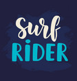 surf rider poster surfing theme vector image