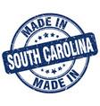 made in south carolina blue grunge round stamp vector image