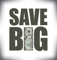Save Big Five vector image vector image