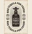 vintage mas tequila por favor typography vector image