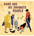 Pets dogs and people fun sign vector image