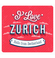 Vintage greeting card from zurich vector image