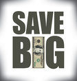 Save Big One Hundred vector image