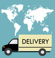 delivery truck on a background map of the world vector image