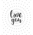 Love you calligraphic phrase Quote calligraphy vector image