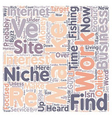 Niche And Grow Rich text background wordcloud vector image