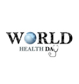 World health day concept vector image