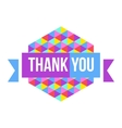 sign Thank You geometric background vector image vector image