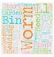Worm Compost Bin text background wordcloud concept vector image