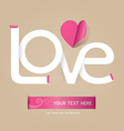 love font paper concept vector image vector image