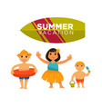 three children spending happily summer vacations vector image