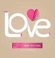 love font paper concept vector image