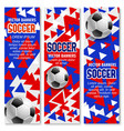 soccer ball 3d banner of football sport game club vector image