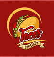 tacos delicious mexican food vegetables poster vector image