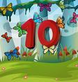 Number ten with 10 butterflies in garden vector image
