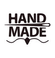 hand made shop logotype with big sign and needle vector image