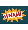 Wham Comic Speech Bubble Cartoon vector image