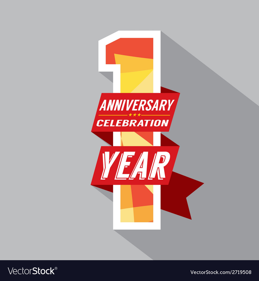 First year anniversary celebration design vector