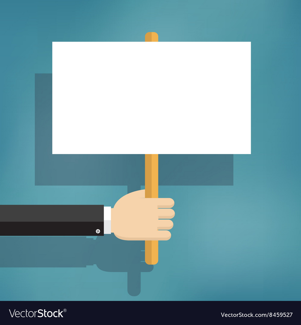 Hand holding blank protest boards vector