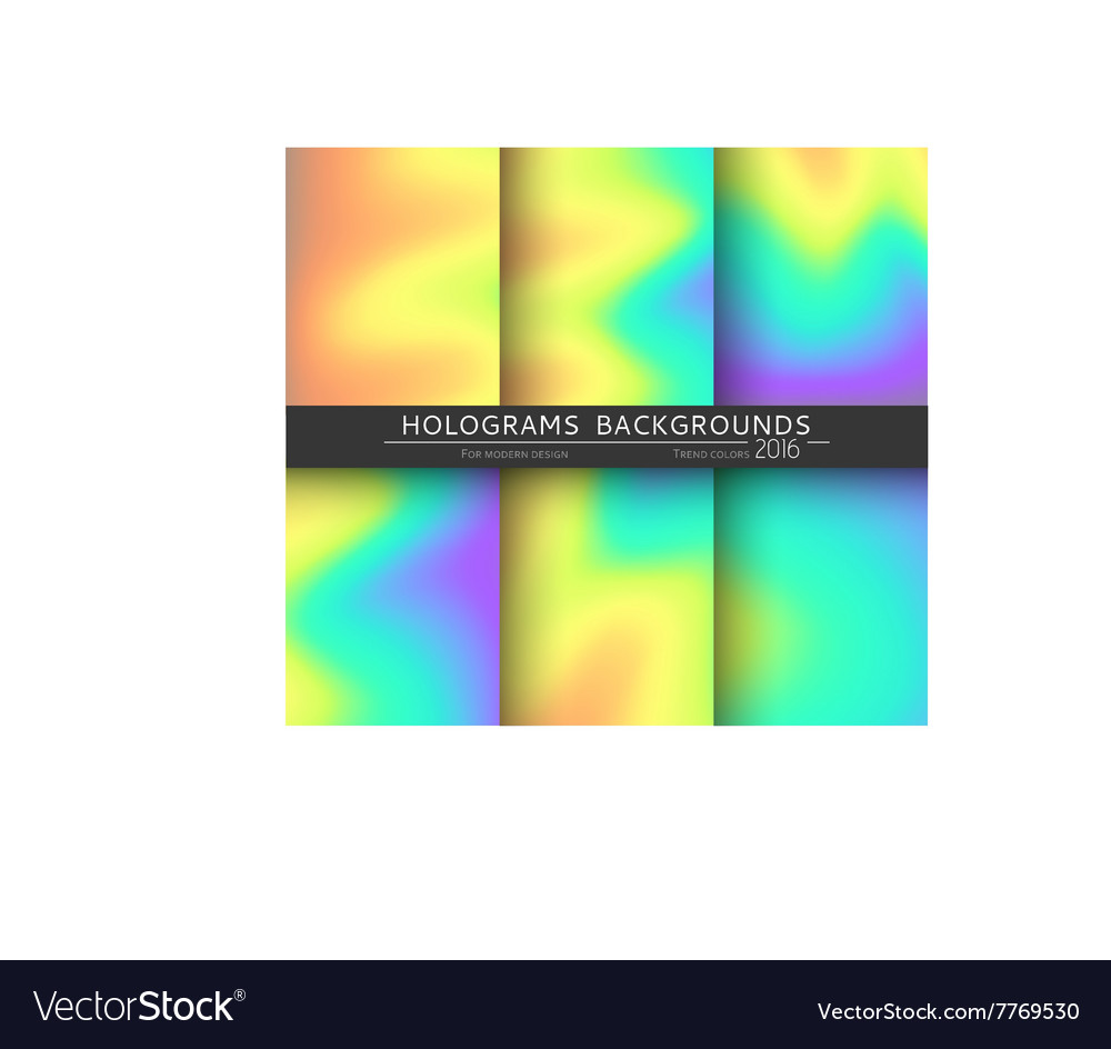 Set 6 realistic holographic backgrounds in vector